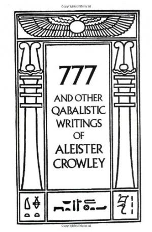 Book cover 777 And Other Qabalistic Writings of Aleister Crowley