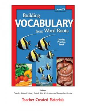 Book cover Building Vocabulary from Word Roots Level 5