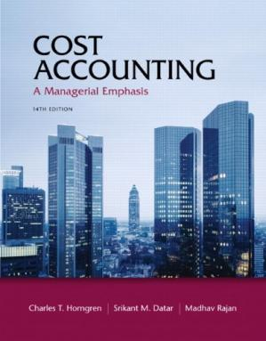 Book cover Cost Accounting - A Managerial Emphasis, 14th Edition