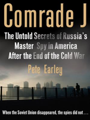 Book cover Comrade j : the untold secrets of russia's master spy in america after the end of the cold war