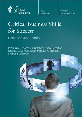 Book cover The Great Courses. Critical Business Skills for Success: Course Guidebook