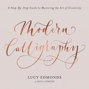 Buchdeckel Modern Calligraphy: A Step-by-Step Guide to Mastering the Art of Creativity