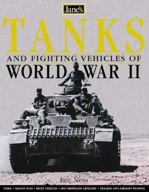 Book cover Jane's World War II Tanks and Fighting Vehicles: The Complete Guide