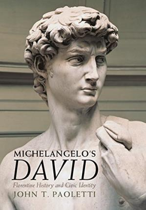 పుస్తక అట్ట Michelangelo's David : Florentine history and civic identity