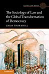 Book cover The Sociology Of Law And The Global Transformation Of Democracy