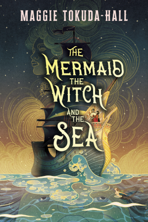 Book cover The Mermaid, the Witch, and the Sea