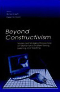 Portada del libro Beyond Constructivism: Models and Modeling Perspectives on Mathematics Problem Solving, Learning, and Teaching
