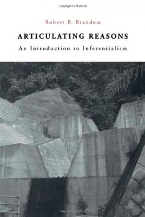 Обложка книги Articulating Reasons: An Introduction to Inferentialism