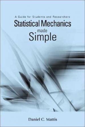 Book cover Statistical Mechanics Made Easy: A Guide for Students and Researchers