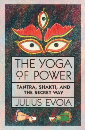 Book cover The Yoga of Power: Tantra, Shakti, and the Secret Way