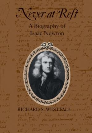 A capa do livro Never at Rest: A Biography of Isaac Newton
