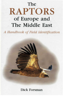 Couverture du livre The Raptors of Europe and the Middle East: A Handbook of Field Identification