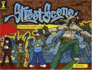 Book cover Street Scene: How To Draw Graffiti-Style