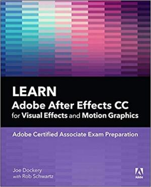Book cover Learn Adobe After Effects CC for Visual Effects and Motion Graphics