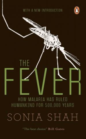 Εξώφυλλο βιβλίου The Fever: How Malaria Has Ruled Humankind for 500,000 Years
