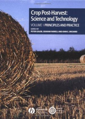 表紙 Crop Post-Harvest: Science and Technology, Volume1: Principles and Practice