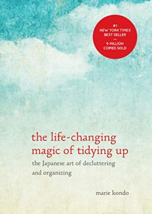 Book cover The Life-Changing Magic of Tidying Up: The Japanese Art of Decluttering and Organizing