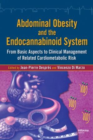Book cover Abdominal Obesity and the Endocannabinoid System: From Basic Aspects to Clinical Management of Related Cardiometabolic Risk