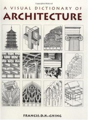Copertina A Visual Dictionary of Architecture
