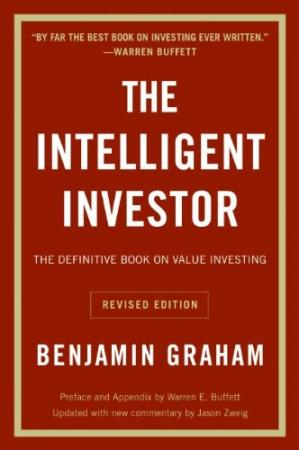 Book cover The Intelligent Investor: The Definitive Book On Value Investing, Revised Edition