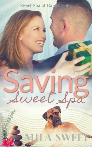 Book cover Saving Sweet Spa: security romance clean and wholesome (Sweet Spa at Banks Hotel Book 4)