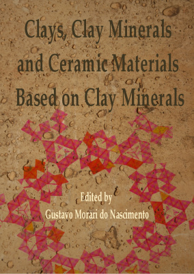 Book cover Clays, Clay Minerals and Ceramic Materials Based on Clay Minerals