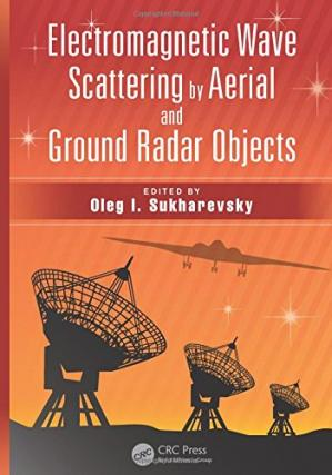 Book cover Electromagnetic Wave Scattering by Aerial and Ground Radar Objects