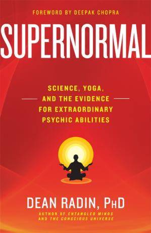 Sampul buku Supernormal: science, yoga, and the evidence for extraordinary psychic abilities