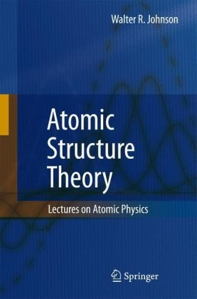 Book cover Atomic structure theory: lectures on atomic physics