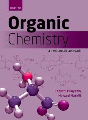 Book cover Organic Chemistry : A Mechanistic Approach