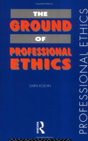 Book cover The Ground of Professional Ethics