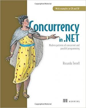 Book cover Concurrency in .NET: Modern patterns of concurrent and parallel programming
