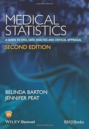 Book cover Medical Statistics: A Guide to SPSS, Data Analysis and Critical Appraisal