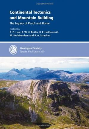 Book cover Continental Tectonics and Mountain Building: The Legacy of Peach and Horne - Special Publication 335 (Geological Society Special Publication)
