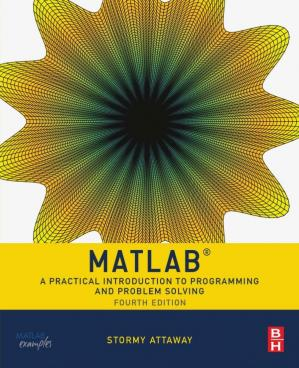 Portada del libro Matlab: A Practical Introduction to Programming and Problem Solving