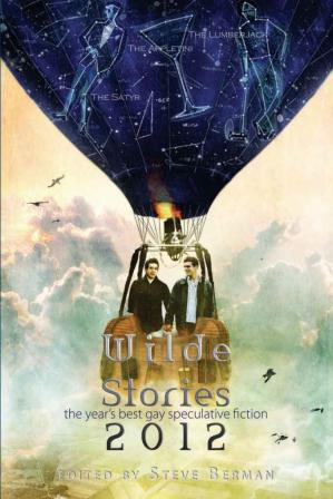 Korice knjige Wilde Stories 2012: The Year's Best Gay Speculative Fiction