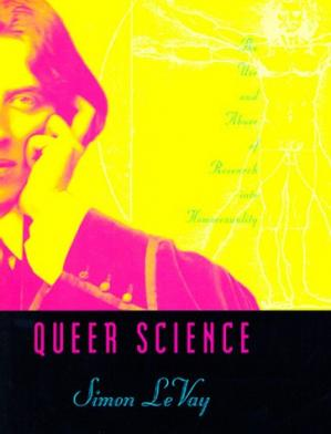 Copertina Queer science: the use and abuse of research into homosexuality