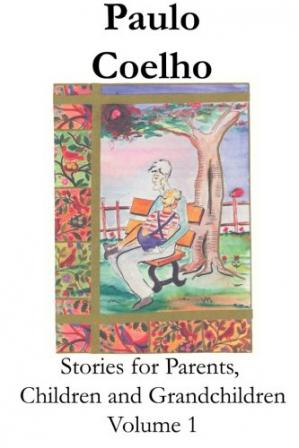 Book cover Stories for Parents, Children and Grandchildren - Volume 1