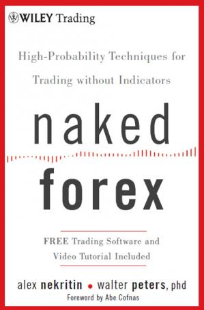 Book cover Naked Forex: high-probability techniques for trading without indicators