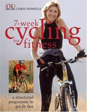Book cover Cycling for fitness: get fast, get fit in seven weeks