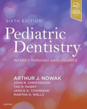 Book cover Pediatric Dentistry: Infancy Through Adolescence