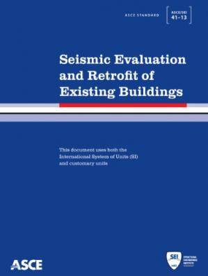 Copertina ASCE standard ASCE/SEI 41-13 : American Society of Civil Engineers : seismic evaluation and retrofit of existing buildings