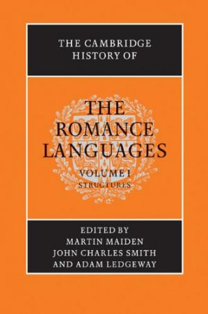 Book cover The Cambridge History of the Romance Languages: Volume 1, Structures