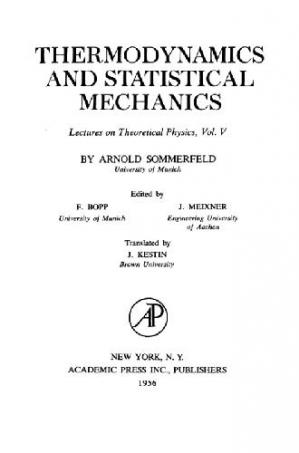 Book cover Lectures on Theoretical Physics, Volume 5: Thermodynamics and Statistical Mechanics