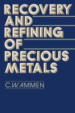 Book cover Recovery and Refining of Precious Metals