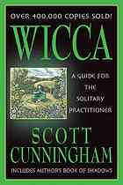 Book cover Wicca : a guide for the solitary practitioner