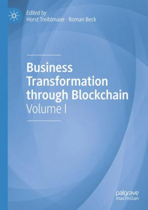 Book cover Business Transformation through Blockchain: Volume I