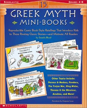 Portada del libro 15 Greek Myth Mini-Books: Reproducible Comic Book-Style Retellings That Introduce Kids to These Riveting Classic Stories-and Motivate All Readers