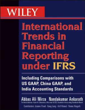 Εξώφυλλο βιβλίου Wiley International Trends in Financial Reporting under IFRS: Including Comparisons with US GAAP, Chinese GAAP, and Indian GAAP