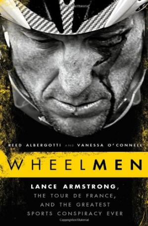 书籍封面 Wheelmen: Lance Armstrong, the Tour de France, and the Greatest Sports Conspiracy Ever